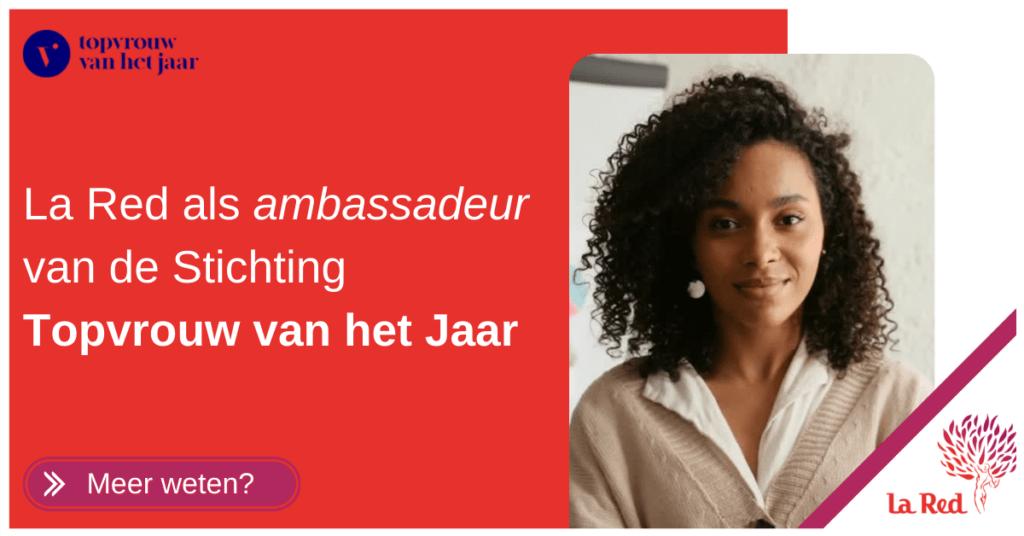 La Red als ambassadeur vrouwen naar de top